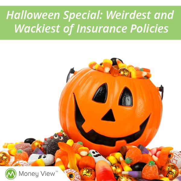 Halloween Special: Weirdest and wackiest of Insurance Policies