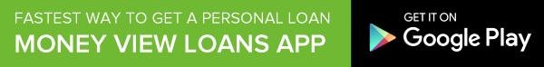 https://moneyview.in/apply-loan?utm_source=blog&utm_medium=post&utm_campaign=Regular