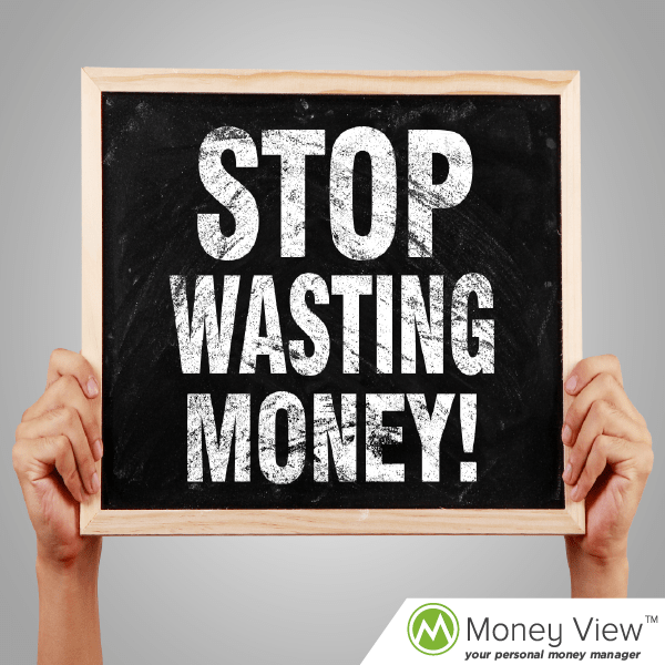 6 things must stop wasting money