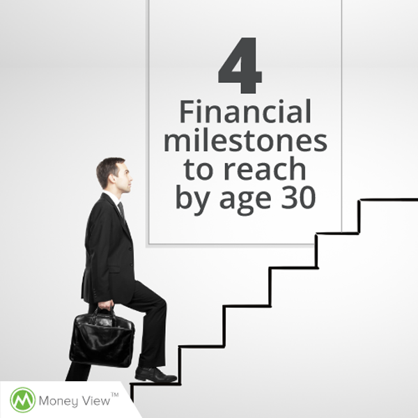 4 Financial Milestones To Reach By Age 30