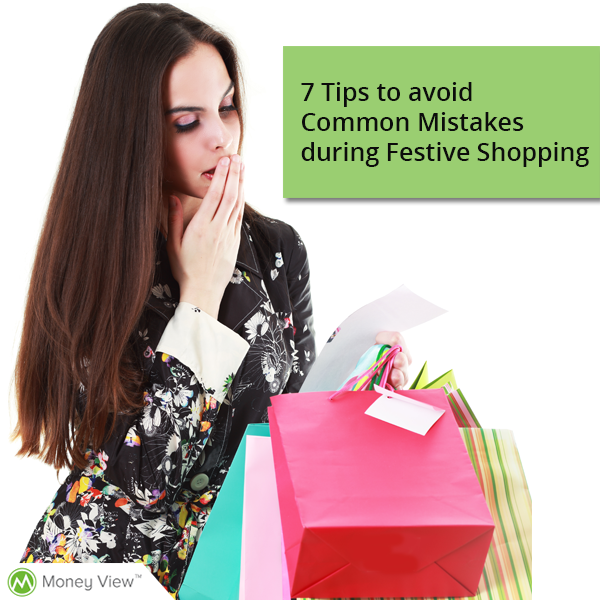 7 Tips to avoid Common Mistakes during Festive Shopping
