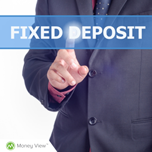 Fixed Deposits -- A Quick Guide